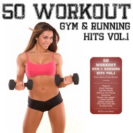 50 Workout Gym & Running Hits Vol.1 (Cardio Shape Fitness Edition)