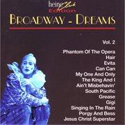 Broadway Dreams, Vol. 2