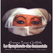 La symphonie des immortels