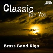 Classic for You: Brass Band Riga