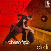 Tango classics 311: di di