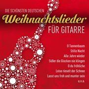 Die schṉsten deutschen weihnachtslieder fپr gitarre