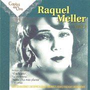 Raquel Meller, Vol. 1 (remastered)