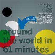 Around the World in 61 Minutes