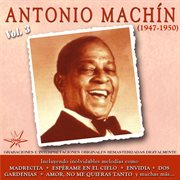 Antonio Machin, Vol. 3 (1947-1950 Remastered)