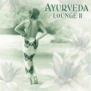 Ayurveda Lounge Ii