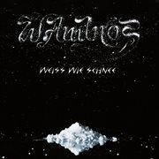 Weiss Wie Schnee (remastered)