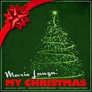 Mario Lanza: My Christmas (remastered)