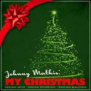 Johnny Mathis: My Christmas (remastered)