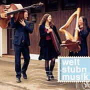 Weltstubnmusik