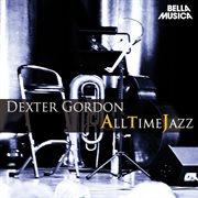 All Time Jazz: Dexter Gordon