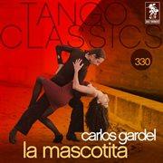 Tango classics 330: la mascotita