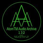 Atomtm Programmiert Den Schei¿ Aus Sich Raus (enhanced Edition)
