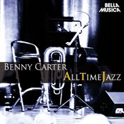All Time Jazz: Benny Carter