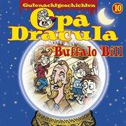 Opa draculas gutenachtgeschichten, folge 10: buffalo bill