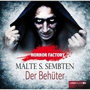 Horror factory, folge 8: der behپter