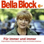 Bella block: fپr immer und immer (original motion picture soundtrack)