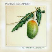 The Mango Lassi Sessions