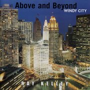 Above and Beyond Windy City