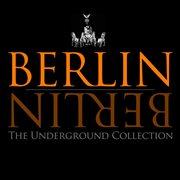 Berlin Berlin, Vol. 14 - the Underground Collection