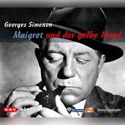 Maigret Und Der Gelbe Hund (hṟspiel)