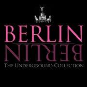 Berlin Berlin, Vol. 17 - the Underground Collection