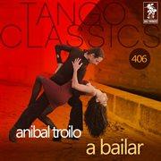 A bailar (historical recordings)