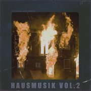 Get Physical Music Presents: Hausmusik, Vol. 2