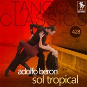 Sol tropical (historical recordings)