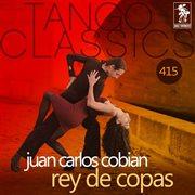Rey de copas (historical recordings)