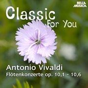Flötenkonzerte Op. 10, 1-10, 6