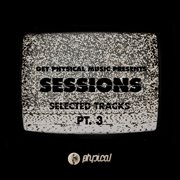 Get Physical Music Presents: Sessions - Selected Tracks, Pt. 3 - Mixed by Ryan Murgatroyd