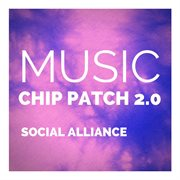 Music Chip Patch 2.0