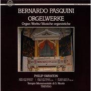 Pasquini: orgelwerke