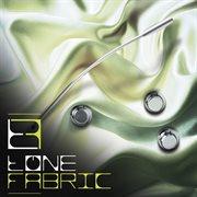 Tonefabric