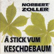 A stick vum keschdebaum