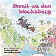 Streit um den blocksberg - musical f|r kinder