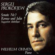 Prokofiev: Sonate No. 7, Op. 83 - Romeo Und Julia, Op. 75