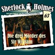 Die originale, fall 63: die drei mr̲der des sir william