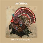 Dj Koze Presents Pampa, Volume 1