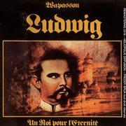 Ludwig - un roi pour l'eternit ̌(remastered)