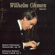 Schumann: Humoreske, Op. 20 - Brahms: Sonate No. 3 in F Minor