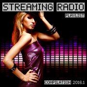 Streaming Radio Playlist Compilation 2016.1