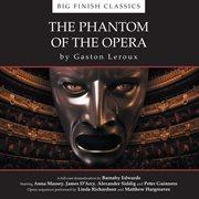 The Phantom of the Opera (unabridged)