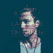 Get Physical Music Presents: Body Language, Vol. 18 by Tim Green