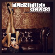 Furniture Songs - Relaxing Music for Home & Living