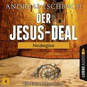 Der jesus-deal, folge 04: neubeginn (hṟspiel)