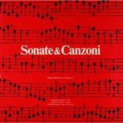 Sonate & Canzoni