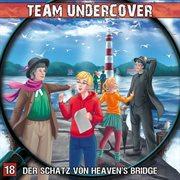 Folge 18: der schatz von heaven's bridge