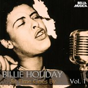 All Time Jazz: Billie Holiday, as Time Goes By, Vol. 1